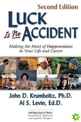 Luck is No Accident, 2nd Edition