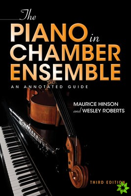 Piano in Chamber Ensemble, Third Edition