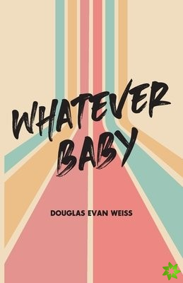 Whatever Baby