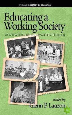Educating a Working Society