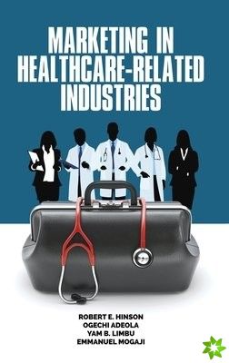 Marketing in Healthcare-Related Industries