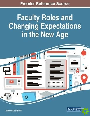 Faculty Roles and Changing Expectations in the New Age