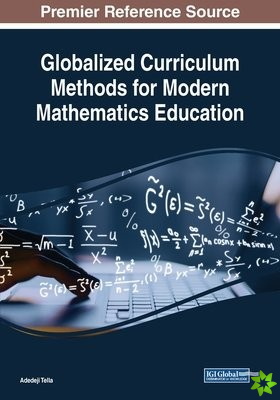 Globalized Curriculum Methods for Modern Mathematics Education