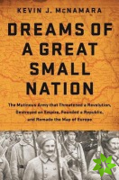 Dreams of a Great Small Nation
