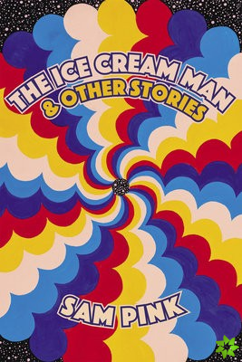 Ice Cream Man and Other Stories