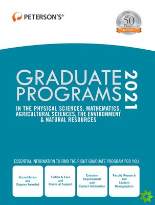 GRADUATE PROGRAMS IN THE PHYSICAL SCIENC