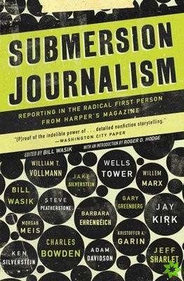 SUBMERSION JOURNALISM REPORTING RADICHB