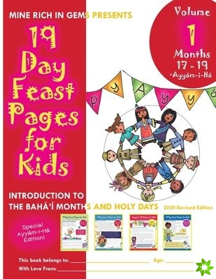 19 Day Feast Pages for Kids Volume 1 - Months 17 - 19 + Ayyam-i-Ha