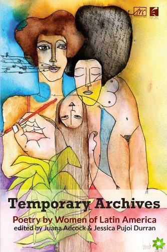TEMPORARY ARCHIVES POETRY BY WOMEN IN LA