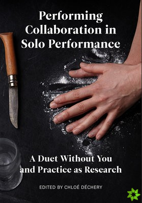 Performing Collaboration in Solo Performance
