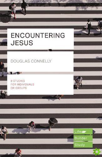 Encountering Jesus (Lifebuilder Study Guides)