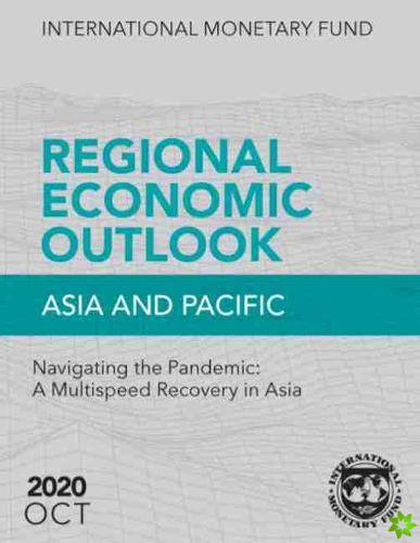 Regional Economic Outlook, October 2020, Asia and Pacific