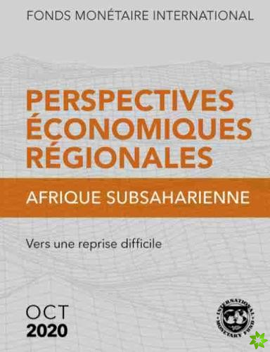 Regional Economic Outlook, October 2020, Sub-Saharan Africa (French Edition)