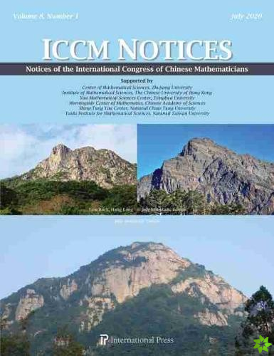 Notices of the International Congress of Chinese Mathematicians, Vol. 8, No. 1 (July 2020)