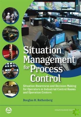 Situation Management for Process Control