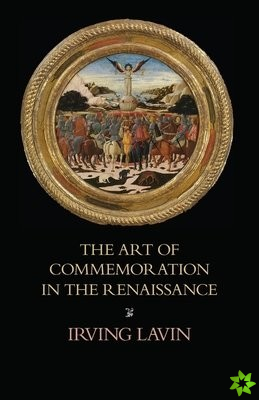 Art of Commemoration in the Renaissance