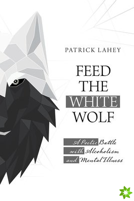 Feed the White Wolf