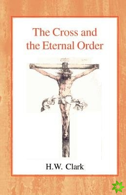 Cross and the Eternal Order