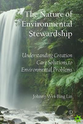 Nature of Environmental Stewardship