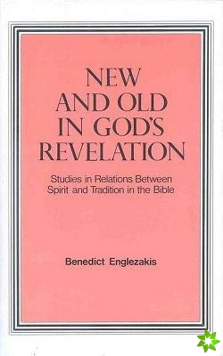 New and Old in God's Revelation
