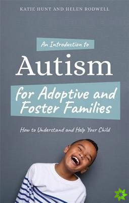 AN INTRODUCTION TO AUTISM SPECTRUM