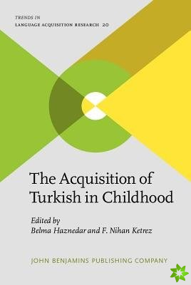 Acquisition of Turkish in Childhood