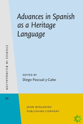 Advances in Spanish as a Heritage Language