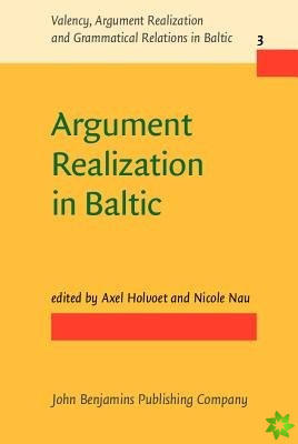 Argument Realization in Baltic