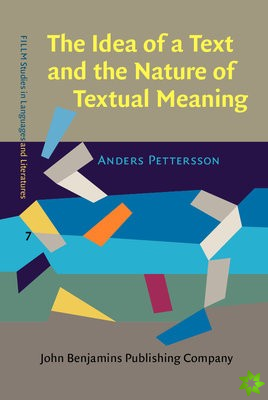 Idea of a Text and the Nature of Textual Meaning