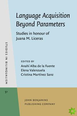 Language Acquisition Beyond Parameters