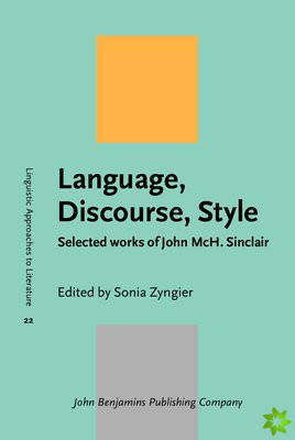 Language, Discourse, Style