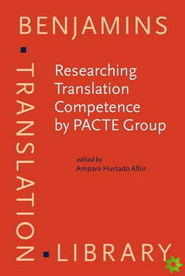 Researching Translation Competence by PACTE Group