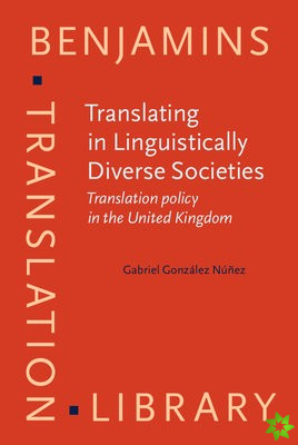 Translating in Linguistically Diverse Societies
