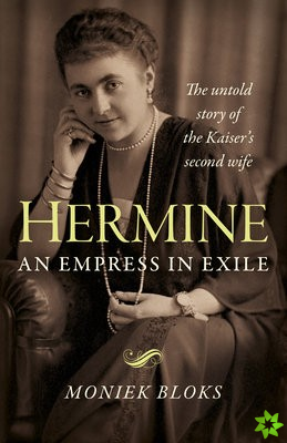 Hermine: an Empress in Exile