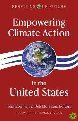 Resetting Our Future: Empowering Climate Action in the United States