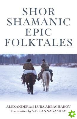 Shor Shamanic Epic Folktales