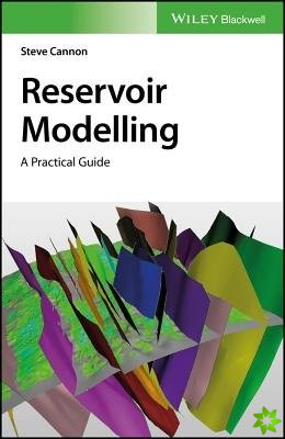 Reservoir modelling - a practical guide