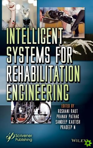 Intelligent Systems for Rehabilitation Engineering
