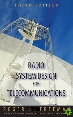 Radio System Design for Telecommunications