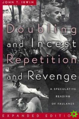 Doubling and Incest / Repetition and Revenge