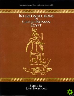 Interconnections in Greco-Roman Egypt