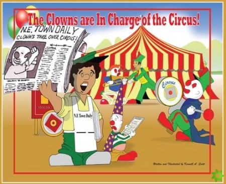 Clowns Are in Charge of the Circus