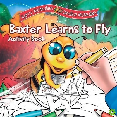 Baxter Learns to Fly - Activity Book