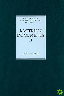 Bactrian Documents from Northern Afghanistan II