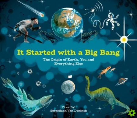 It Started With A Big Bang