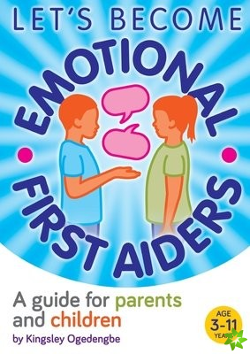 Let's Become Emotional First Aiders