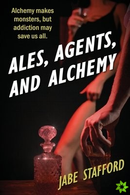 Ales, Agents, and Alchemy