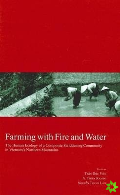Farming with Fire and Water