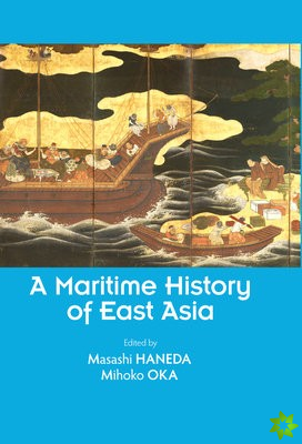 Maritime History of East Asia