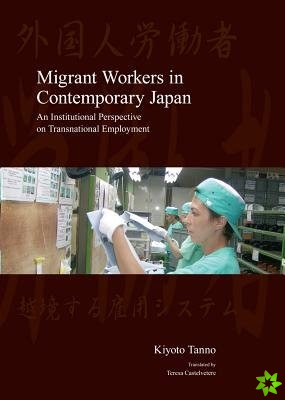 Migrant Workers in Contemporary Japan